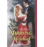 Marrying Mischief - Lyn Stone