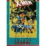 X-Men: Days of Future Present - Chris Claremont, Art Adams, Louise Simonson, Butch Guice, Chris Wozniak, Art Thibert, Al Milgrom, Jon Bogdanove, Terry Shoemaker, Bob Wiacek