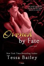 Owned By Fate (a Serve novel) (Entangled Brazen) - Tessa Bailey