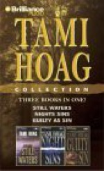 Tami Hoag Collection: Still Waters/Night Sins/Guilty as Sin - Tami Hoag, Joyce Bean
