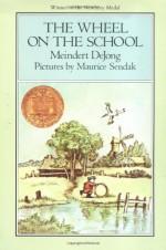 The Wheel on the School - Meindert DeJong, Maurice Sendak