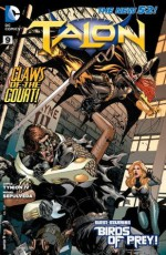 Talon (2012- ) #9 - Graham Nolan, Scott Snyder, James Tynion