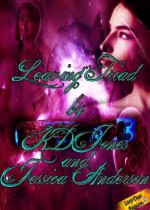 Leaving Triad - K.D. Jones, Jessica Anderson