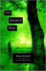 The Snake's Pass - Bram Stoker