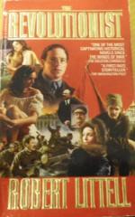 The Revolutionist - Robert Littell