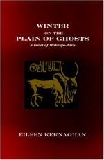 Winter on the Plain of Ghosts: a Novel of Mohenjo-daro - Eileen Kernaghan