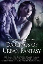 Darlings of Urban Fantasy - Dale Mayer, Holly Hook, K.C. Blake, K.C. Blake, Suzy Turner, Chrissy Peebles, Kaitlyn Davis, C.M. Doporto, Claire Farrel, Tyffany Evans, W.J. May