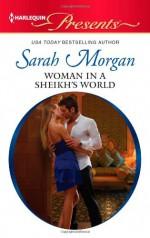 Woman in a Sheikh's World - Sarah Morgan
