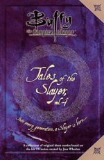Tales of the Slayer, Vol. 4 - Scott Allie, Robert Joseph Levy, Michael Reaves, Kristine Kathryn Rusch, Greg Cox, Kara Dalkey, Jane Espenson, Nancy Holder, Joss Whedon
