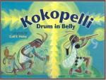 Kokopelli: Drum in Belly - Gail E. Haley