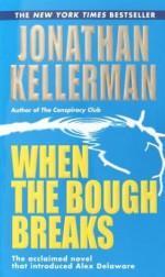 When the Bough Breaks - Jonathan Kellerman
