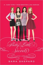 Pretty Little Secrets - Sara Shepard