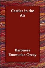 Castles in the Air - Emmuska Orczy