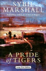 A Pride of Tigers - Sybil Marshall