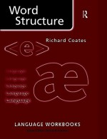 Word Structure - Richard Coates, Richard Hudson