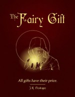 The Fairy Gift - J.K. Pendragon