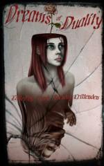 Dreams Of Duality - Mark Anthony Crittenden, Richard Godwin, Erin Cole