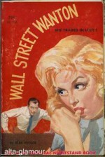 Wall Street Wanton - Dean Hudson