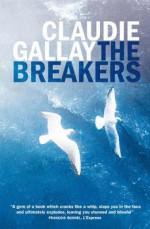 The Breakers - Claudie Gallay, Alison Anderson