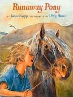Runaway Pony - Krista Ruepp, Heyne U, Ruepp K, Ulrike Heyne