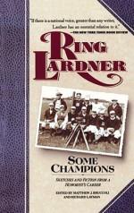 Some Champions - Ring Lardner