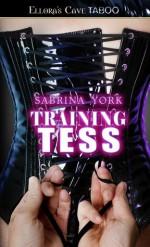 Training Tess - Sabrina York
