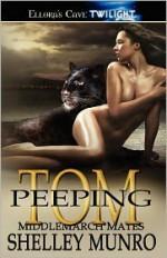 Peeping Tom - Shelley Munro
