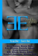 Everything Erotic Volume I - Alice Gaines, Boone Brux, C.J. Ellisson, Danielle Gavan, Whitley Gray, Greta Goddard Marissa Elliott, Nickie Asher, Sharon Hamilton, Scarlett Jameson, Heather Hughes