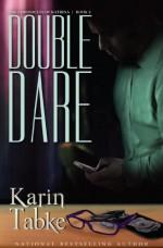 Double Dare - Karin Tabke