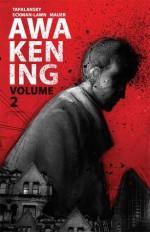 Awakening Volume 2 - Nick Tapalansky, Alex Eckman-Lawn