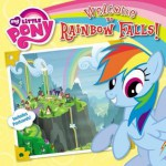 My Little Pony: Welcome to Rainbow Falls! - Olivia London