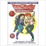 Heartbreakers Superdigest - Anina Bennett, Paul Guinan, Lenin Delsol