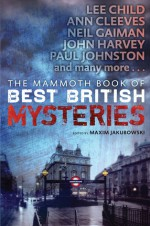 The Mammoth Book of Best British Mysteries 10 - Maxim Jakubowski, Richard Godwin