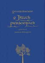 O trzech pierścieniach - Jarosław Mikołajewski, Giovanni Boccaccio, Joanna Rusinek