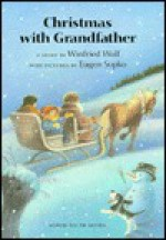 Christmas with Grandfather - Winfried Wolf, Eugen Sopko, J. Alison James
