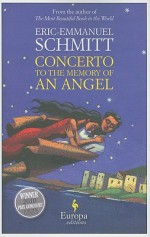 Concerto to the Memory of an Angel - Éric-Emmanuel Schmitt, Alison Anderson