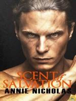 Scent of Salvation - Annie Nicholas