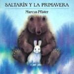 Saltarin y la primavera - Marcus Pfister, Alis Alejandro