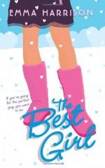 The Best Girl - Emma Harrison