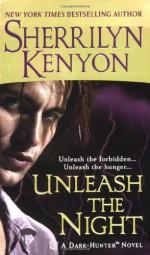 Unleash the Night - Sherrilyn Kenyon