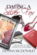 Dating a Silver Fox - Donna McDonald