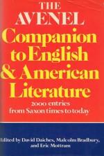 The Avenel Companion to English and American Literature - David Daiches, Malcolm Bradbury, Eric Mottram
