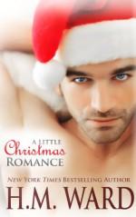 A Little Christmas Romance - H.M. Ward