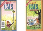 Good Cat, Bad Cat - Charles Ghigna, David Catrow