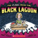 The Class From The Black Lagoon (Black Lagoon Adventures) - Mike Thaler, Jared D. Lee