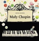 Mały Chopin - Michał Rusinek, Joanna Rusinek
