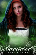 Bewitched - Cambria Hebert