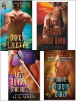 G.A. Aiken Dragon Bundle: The Dragon Who Loved Me, What a Dragon Should Know, Last Dragon Standing & How to Drive a Dragon Crazy - G.A. Aiken