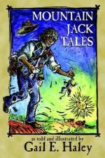 Mountain Jack Tales - Gail E. Haley