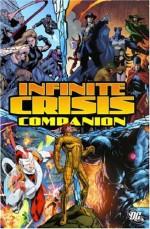 Infinite Crisis Companion - Bill Willingham, Dave Gibbons, Greg Rucka, Gail Simone, Justiniano, Ivan Reis, Joe Prado, Jesus Saiz, Dale Eaglesham